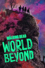 The Walking Dead World Beyond TV Series