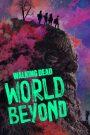 The Walking Dead World Beyond | O2tvseries
